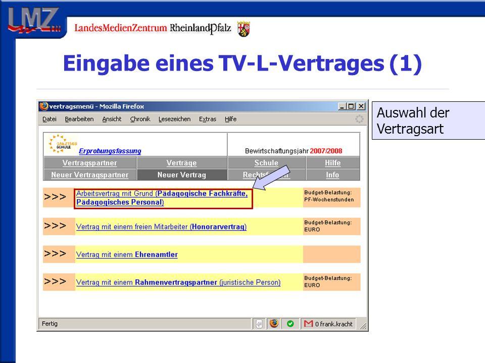 Eingabe eines TV-L-Vertrages (1) Auswahl der Vertragsart