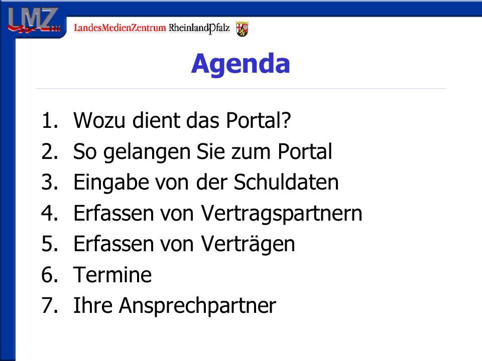 Wozu dient das Portal.Verwaltung der Schuldaten (z.B.