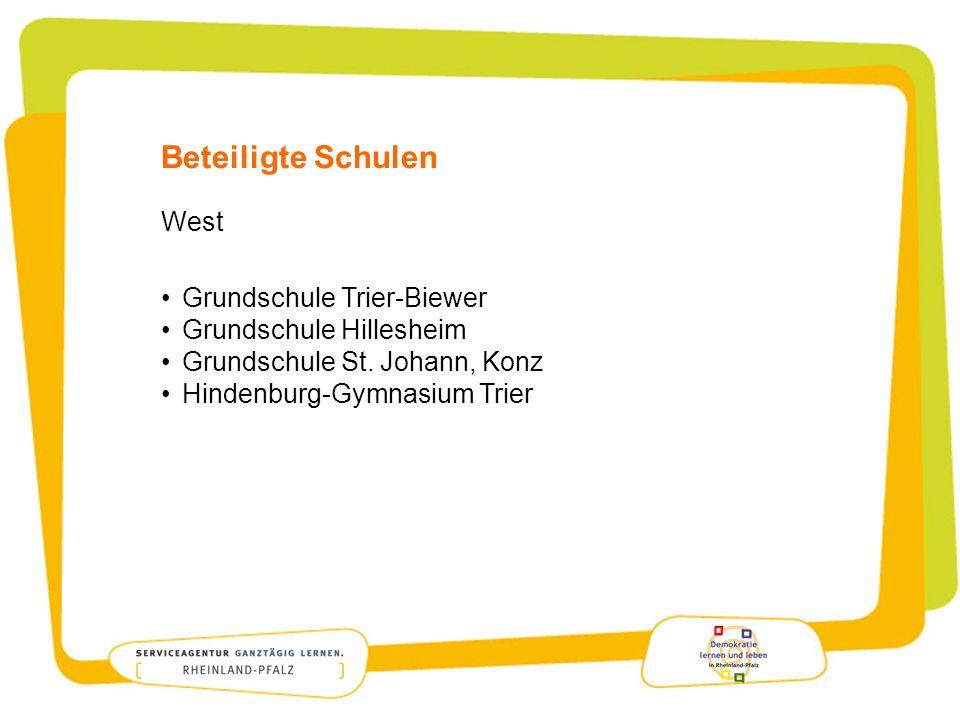 Beteiligte Schulen West Grundschule Trier-Biewer Grundschule Hillesheim Grundschule St. Johann, Konz Hindenburg-Gymnasium Trier