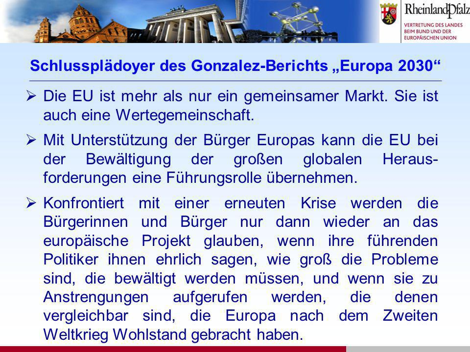 Schlussplädoyer des Gonzalez-Berichts Europa 2030 ____________________________________________________________________________________________________