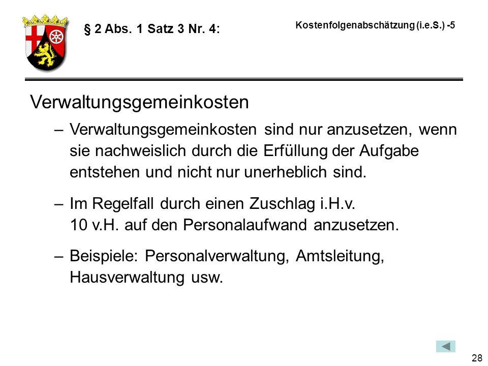 28 Kostenfolgenabschätzung (i.e.S.) -5 § 2 Abs.1 Satz 3 Nr.