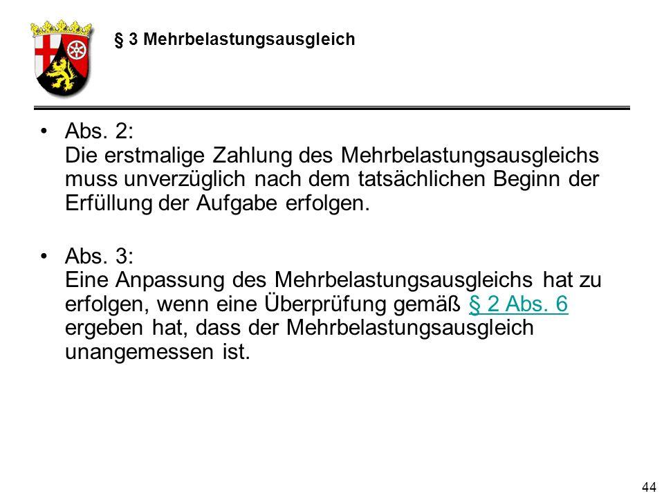 44 § 3 Mehrbelastungsausgleich Abs.