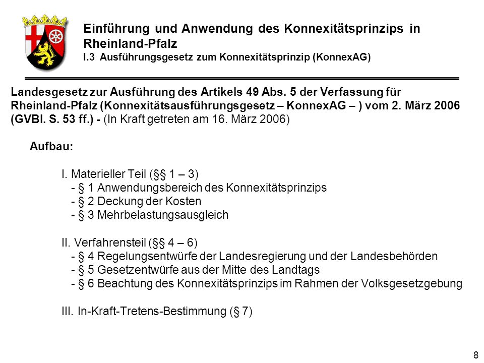 8 Landesgesetz zur Ausführung des Artikels 49 Abs.