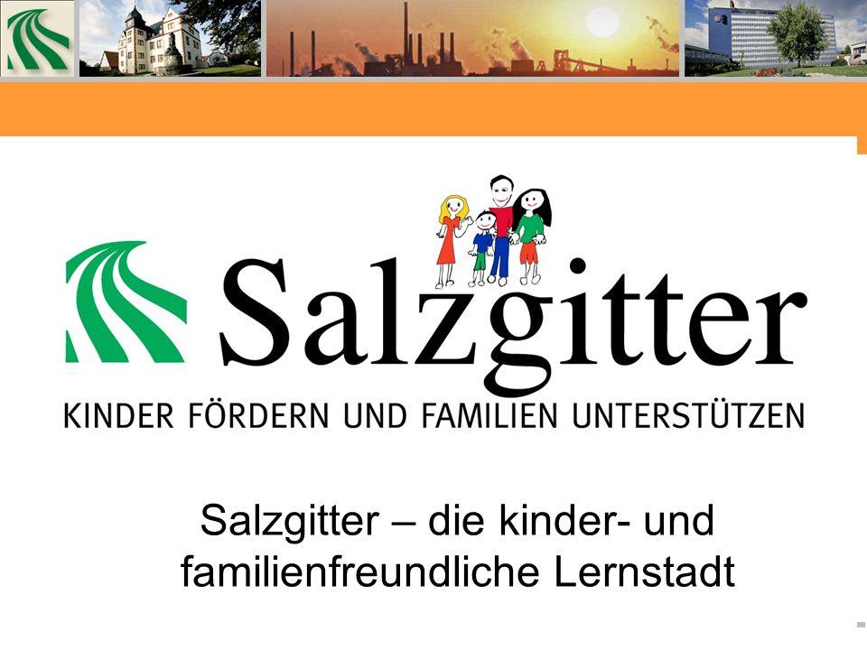 Salzgitter – die kinder- und familienfreundliche Lernstadt