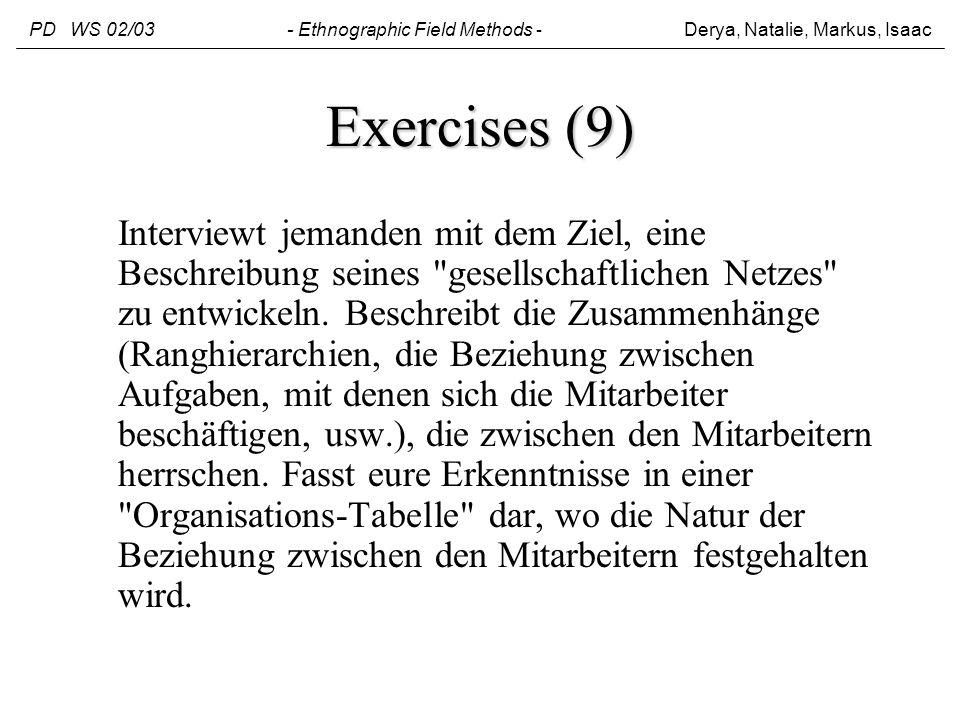 Exercises (9) Interviewt jemanden mit dem Ziel, eine Beschreibung seines