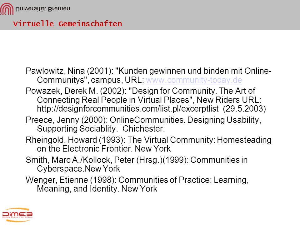Virtuelle Gemeinschaften Pawlowitz, Nina (2001):