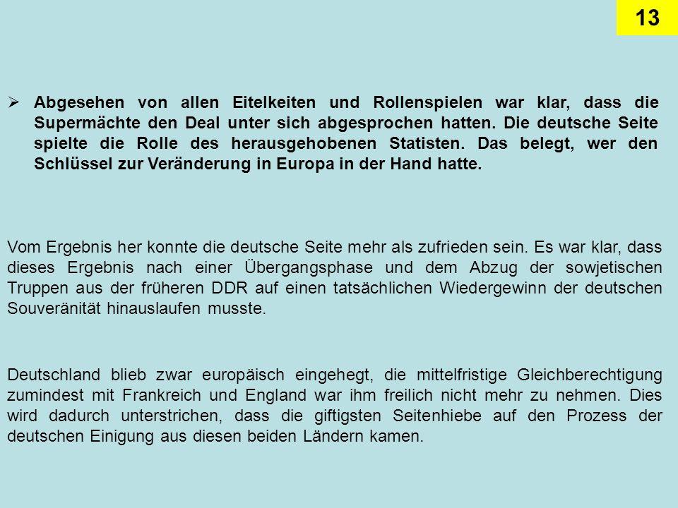 14 François Mitterand hatte die DDR bei einem Besuch bei Hans Modrow zur Fortsetzung ihrer Existenz überreden wollen.
