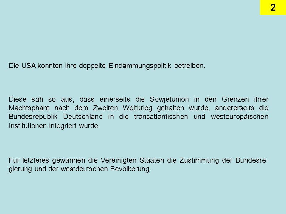 3 Die Schöpfer des deutschen Grundgesetzes hatten die Bundesrepublik zu einem Provisorium erklärt, weil sie die Teilung Deutschlands weder direkt noch indirekt billigen wollten.