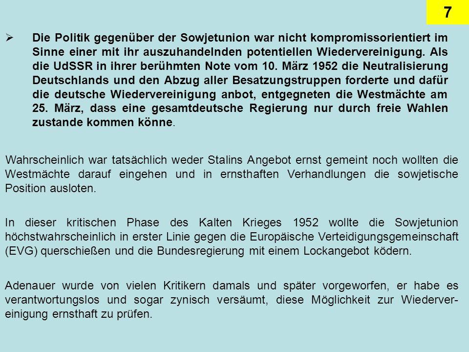 8 Deutsche Neutralität und deutsche Sonderwege waren für ihn Schreckgespenster.
