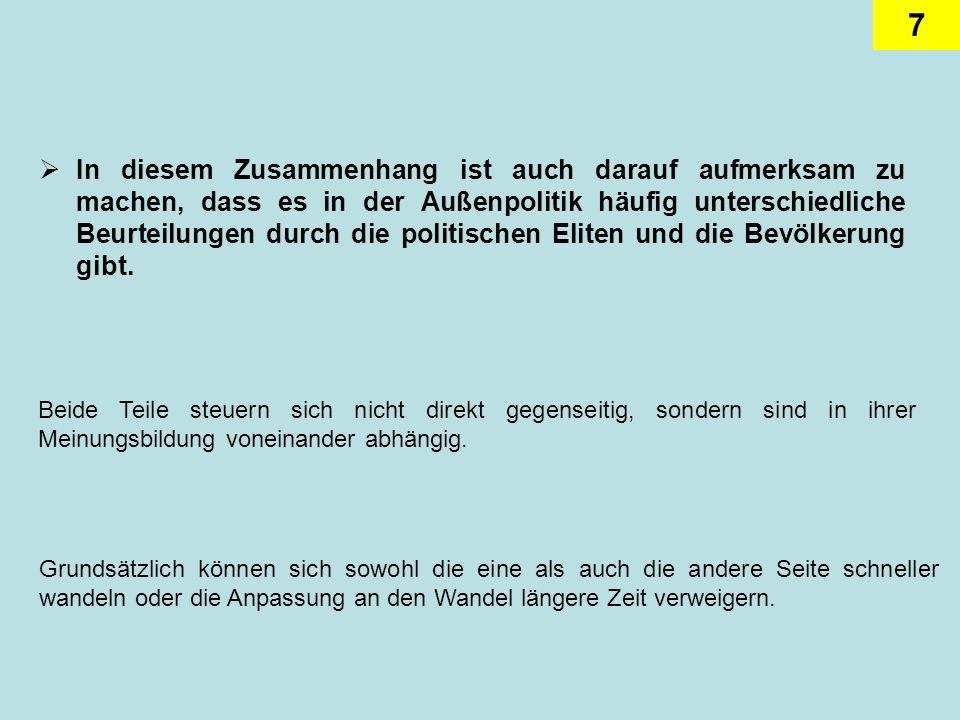 18 Der gleiche Zielkatalog lässt sich auch für die Phase unter Helmut Kohl bis 1989 fortschreiben.