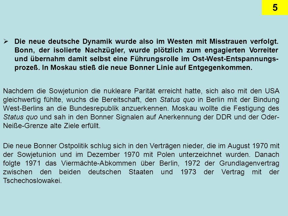 6 Konsequenterweise begann der Vertragsreigen mit dem deutsch- sowjetischen Vertrag.
