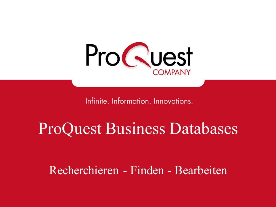 ProQuest Business Databases Recherchieren - Finden - Bearbeiten