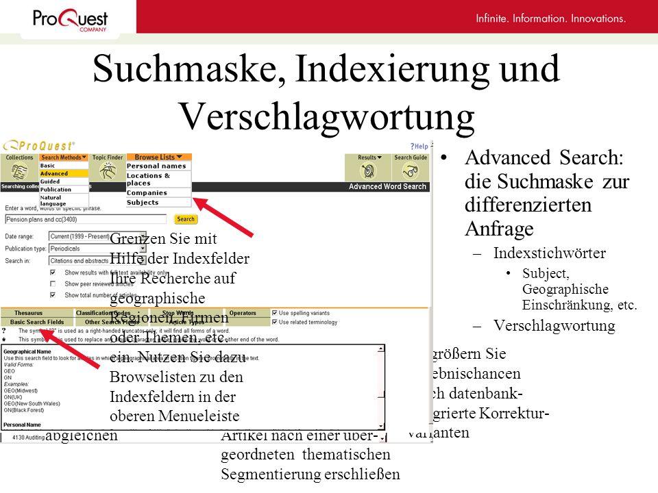 Suchmaske, Indexierung und Verschlagwortung Advanced Search: die Suchmaske zur differenzierten Anfrage –Indexstichwörter Subject, Geographische Einsch
