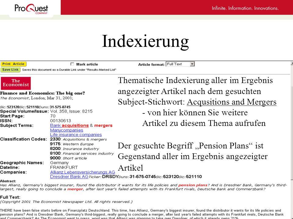 Indexierung Thematische Indexierung aller im Ergebnis angezeigter Artikel nach dem gesuchten Subject-Stichwort: Acqusitions and Mergers - von hier kön