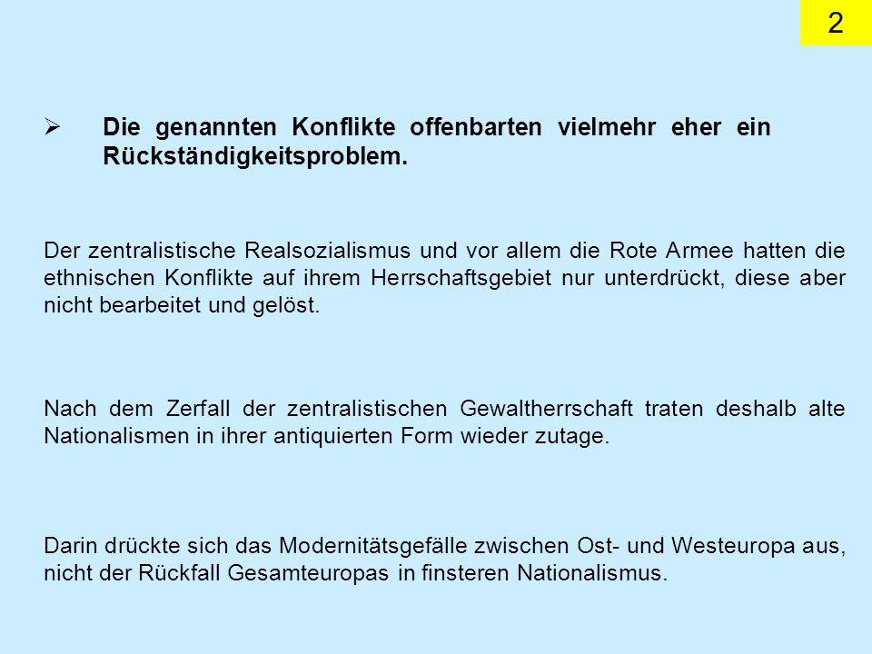13 Bereits im Herbst 1995 zeichnete sich eine Vollmitgliedschaft für Polen und Tschechien ab.