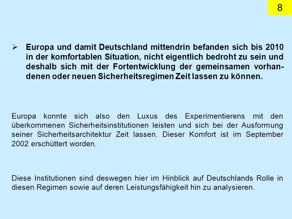19 In der deutschen Außenpolitik kam der KSZE/OSZE stets ein hoher Stellenwert zu.