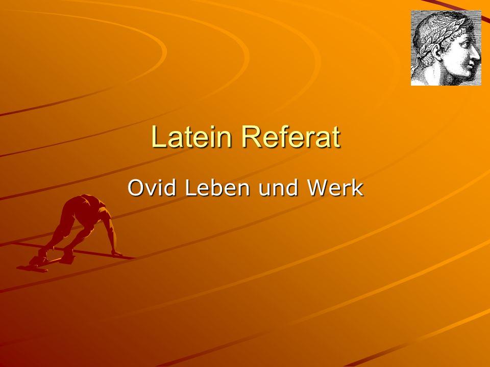Latein Referat Ovid Leben und Werk