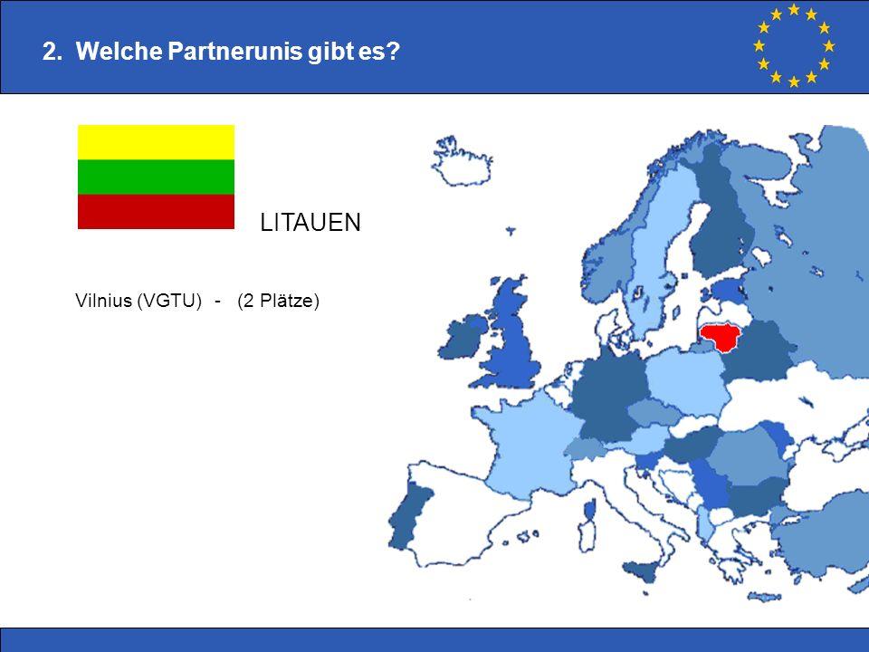 Vilnius (VGTU) - (2 Plätze) 2. Welche Partnerunis gibt es? LITAUEN
