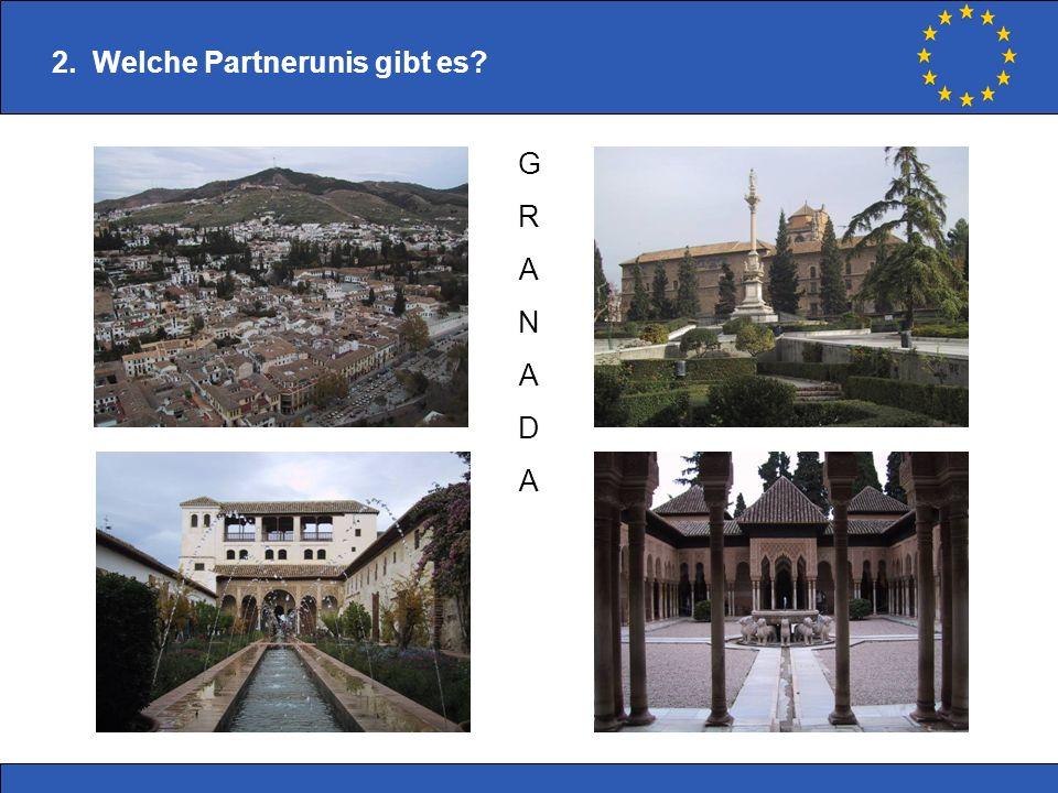 2. Welche Partnerunis gibt es? GRANADAGRANADA
