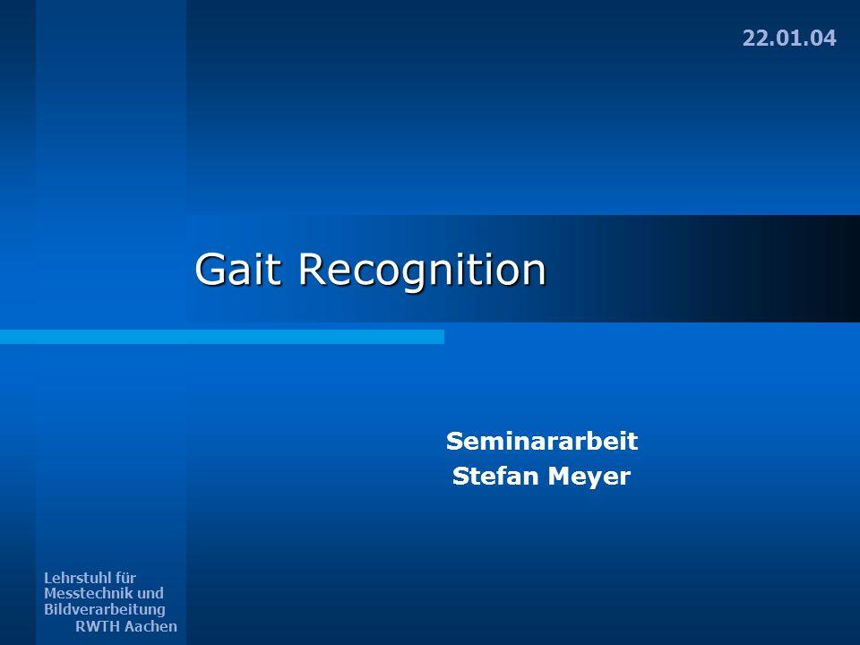 Stefan Meyer Gait Recognition 12 13 Skalare Größen (je Frame) Schwerpunkt Binärbild : x c, y c Schwerpunkt |u| Verteilung : x uc, y uc Schwerpunkt |v| Verteilung : x vc, y vc Schwerpunkt |u,v| Verteilung : x uvc, y uvc Differenzen der Schwerpunkte : x d, y d Verhältnis max.