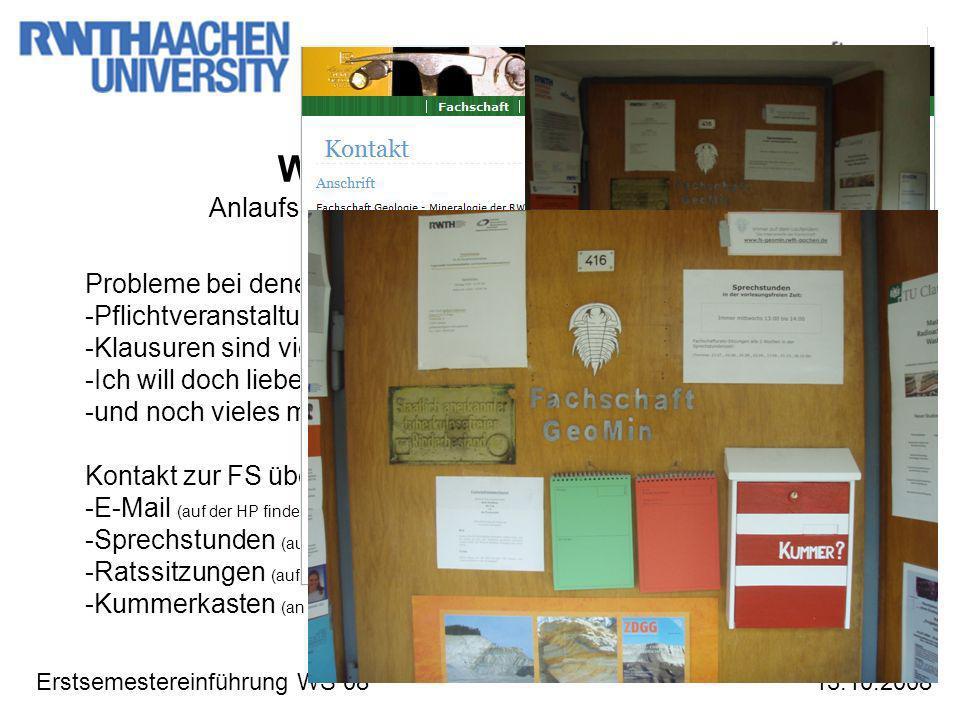 Erstsemestereinführung WS 08 Was wir für euch tun? Anlaufstelle für Probleme rings ums Studium 13.10.2008 Probleme bei denen die FS helfen kann -Pflic