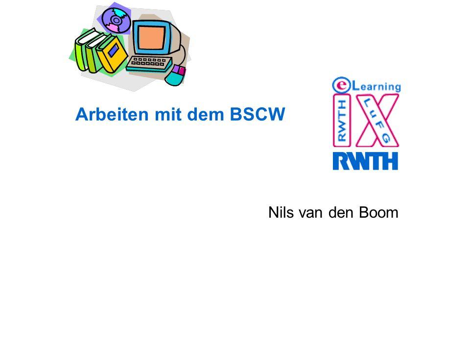 Arbeiten mit dem BSCW Nils van den Boom