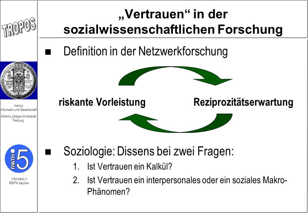 Informatik V RWTH Aachen Institut Informatik und Gesellschaft Albert-Ludwigs-Universität Freiburg 1.