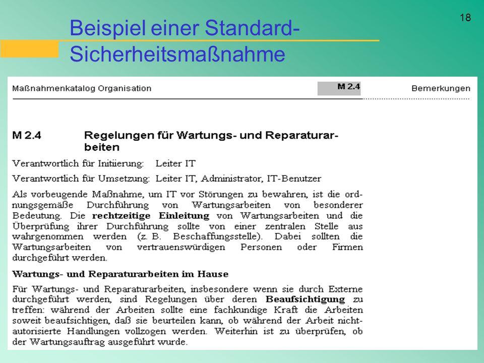 18 Beispiel einer Standard- Sicherheitsmaßnahme