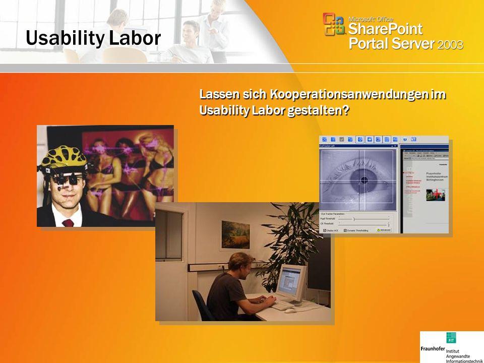 Usability Labor Lassen sich Kooperationsanwendungen im Usability Labor gestalten?