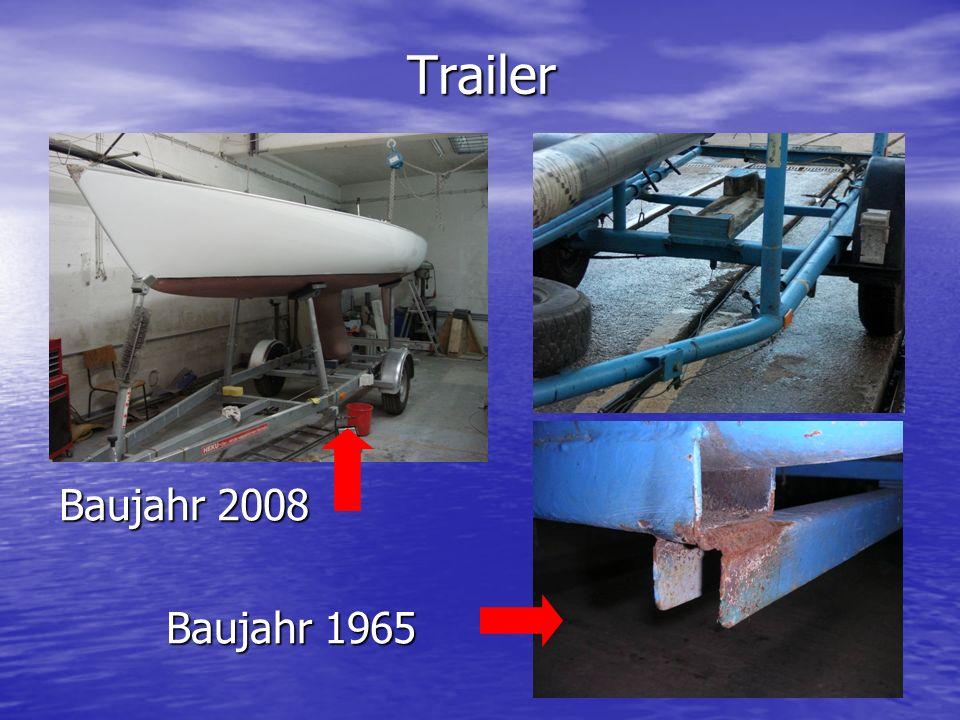 Trailer Baujahr 2008 Baujahr 1965 Baujahr 1965