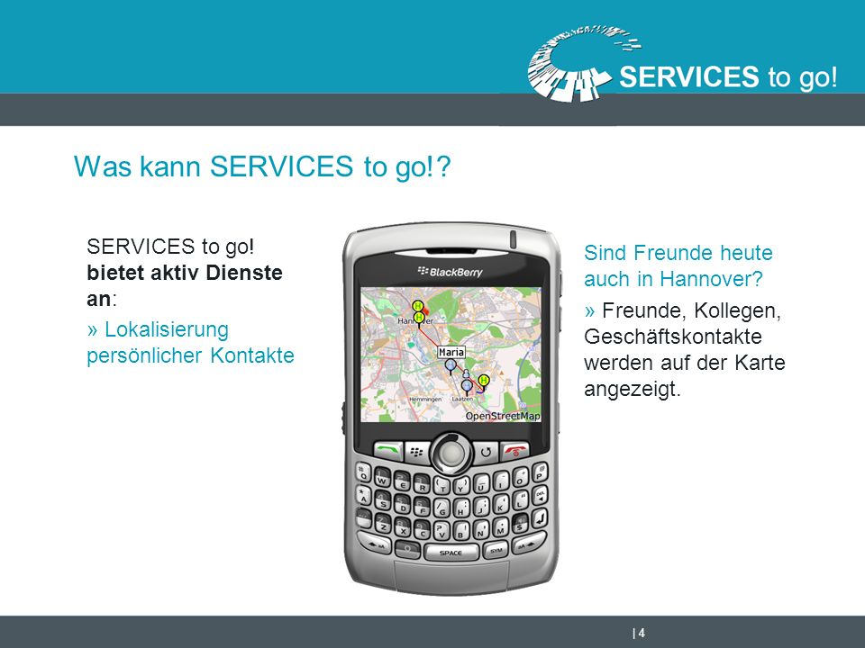   5 Was kann SERVICES to go!.SERVICES to go.