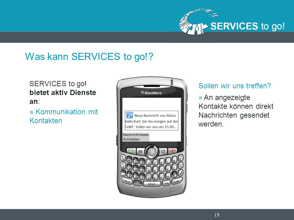   6 Was kann SERVICES to go!.SERVICES to go.