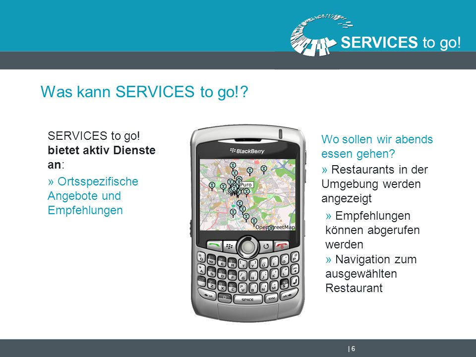   7 Was kann SERVICES to go!.SERVICES to go.