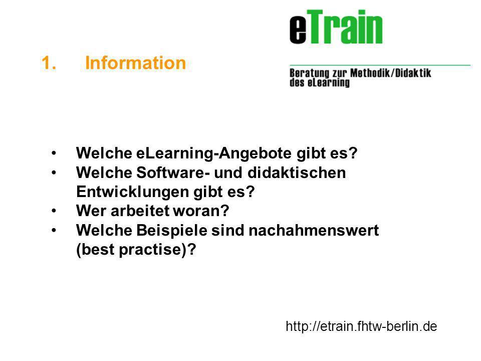 http://etrain.fhtw-berlin.de Welche eLearning-Angebote gibt es.