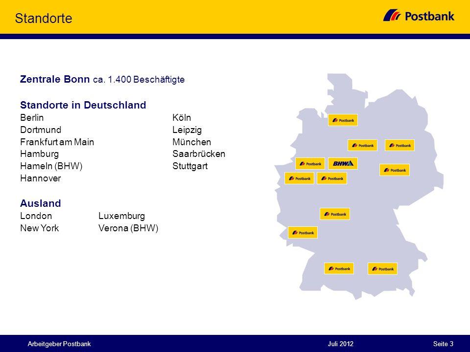 Juli 2012Seite 3 Zentrale Bonn ca. 1.400 Beschäftigte Standorte in Deutschland BerlinKöln Dortmund Leipzig Frankfurt am MainMünchen HamburgSaarbrücken