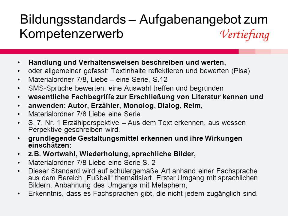 Bildungsstandards – Aufgabenangebot zum Kompetenzerwerb Vertiefung Handlung und Verhaltensweisen beschreiben und werten, oder allgemeiner gefasst: Tex