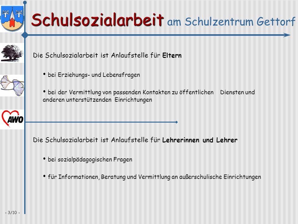 Schulsozialarbeit Schulsozialarbeit am Schulzentrum Gettorf - 4/10 - Offene Jugendarbeit Ambulante Hilfen Haus der Jugend Ganztags- angebot