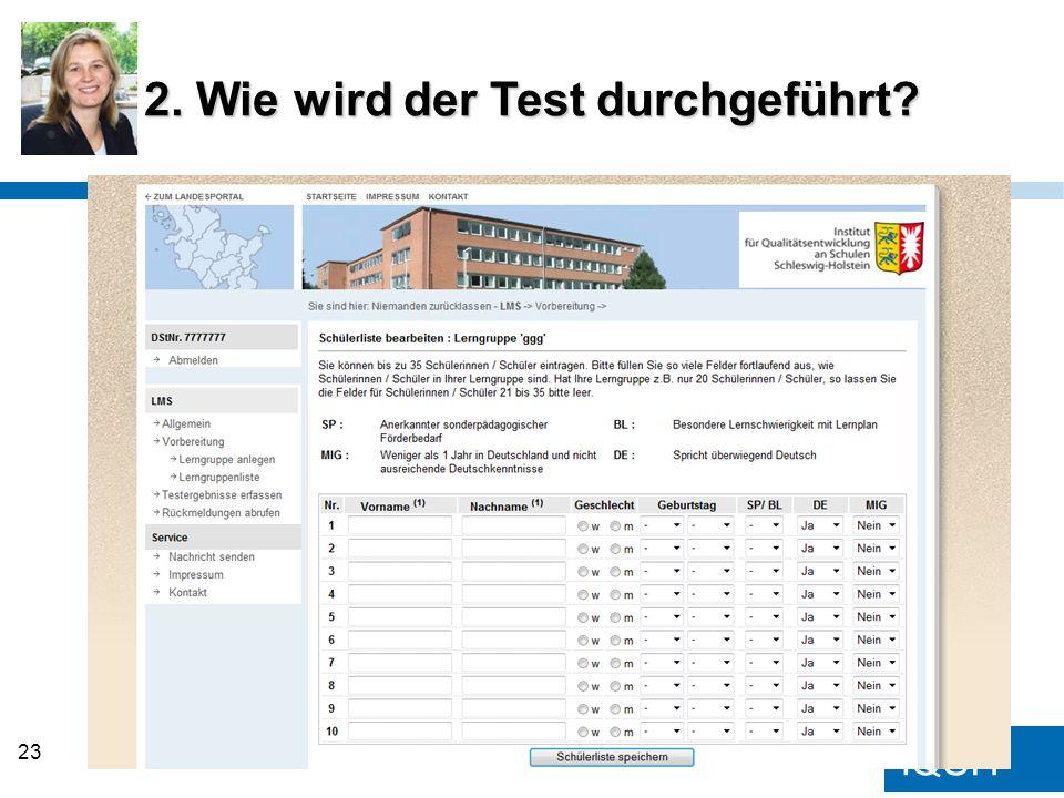 IQSH 2. Wie wird der Test durchgeführt? 23