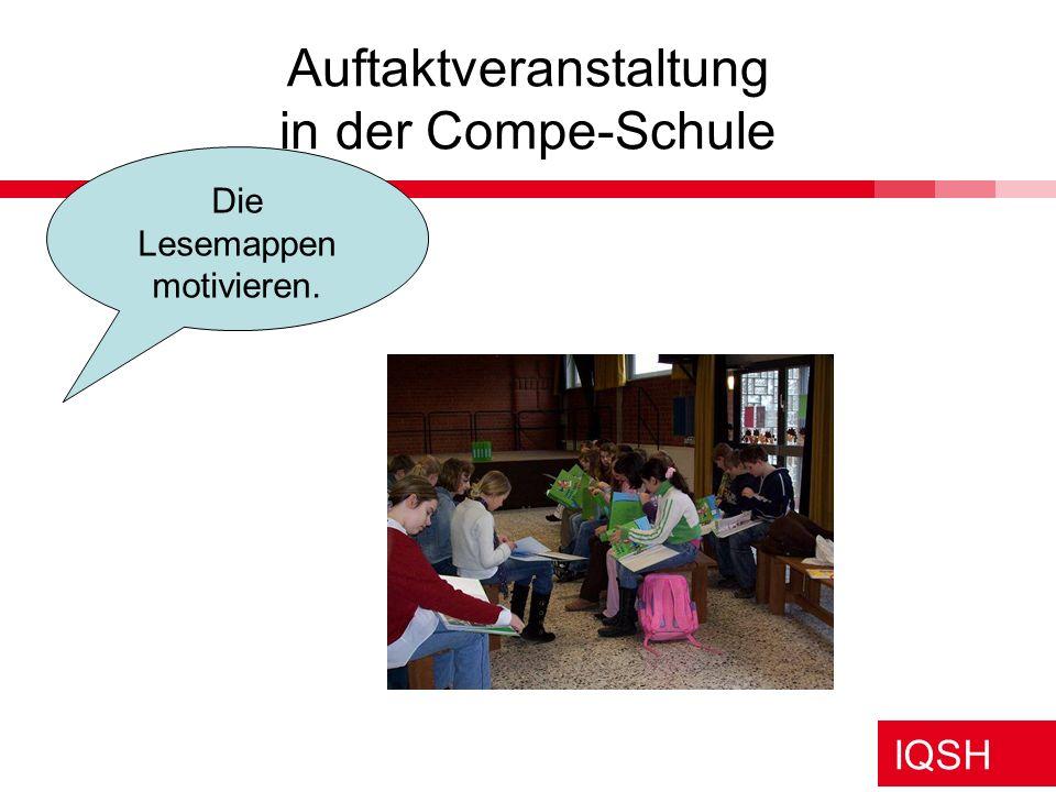 IQSH Auftaktveranstaltung in der Compe-Schule Die Lesemappen motivieren.