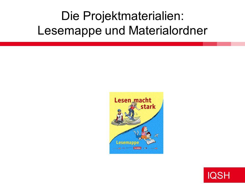 IQSH Die Projektmaterialien: Lesemappe und Materialordner