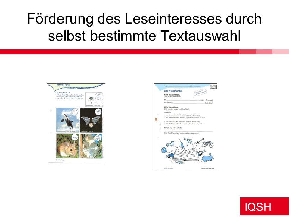 IQSH Förderung des Leseinteresses durch selbst bestimmte Textauswahl