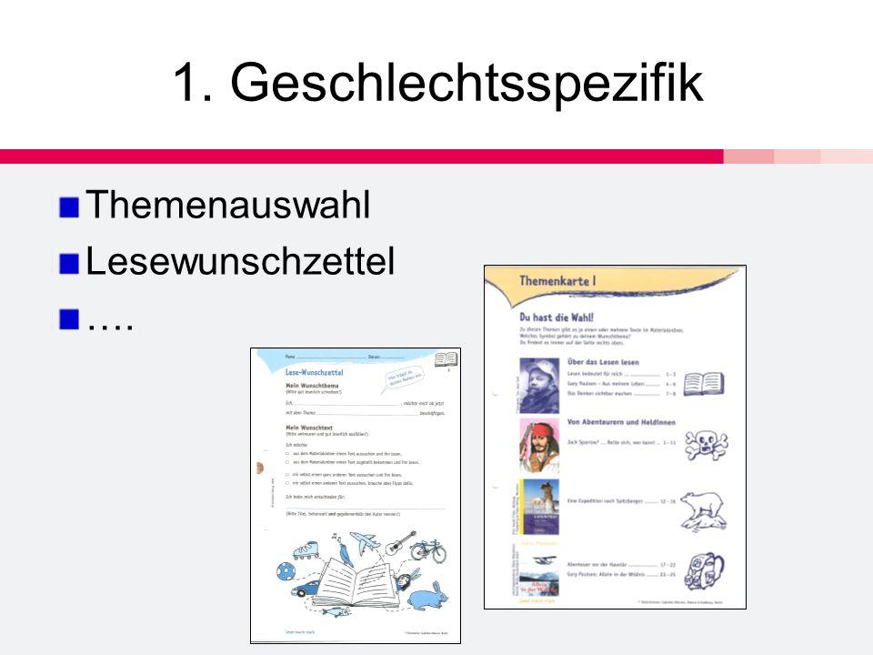 1. Geschlechtsspezifik Themenauswahl Lesewunschzettel ….