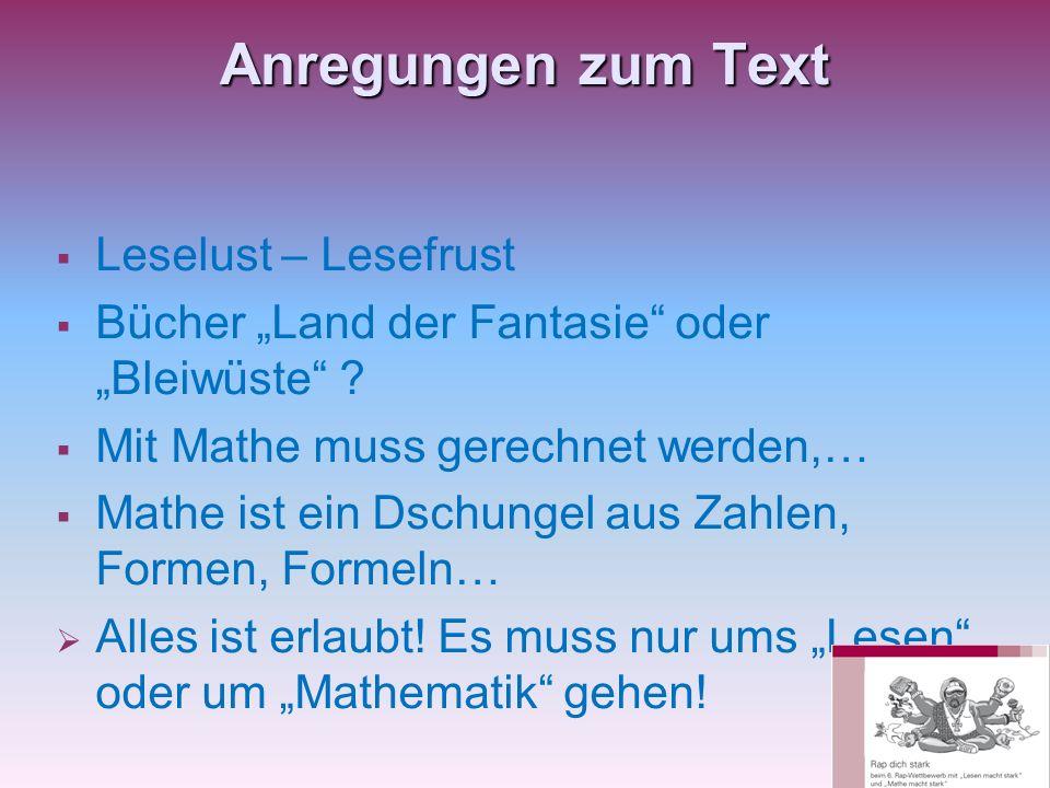 Anregungen zum Text Leselust – Lesefrust Bücher Land der Fantasie oder Bleiwüste .