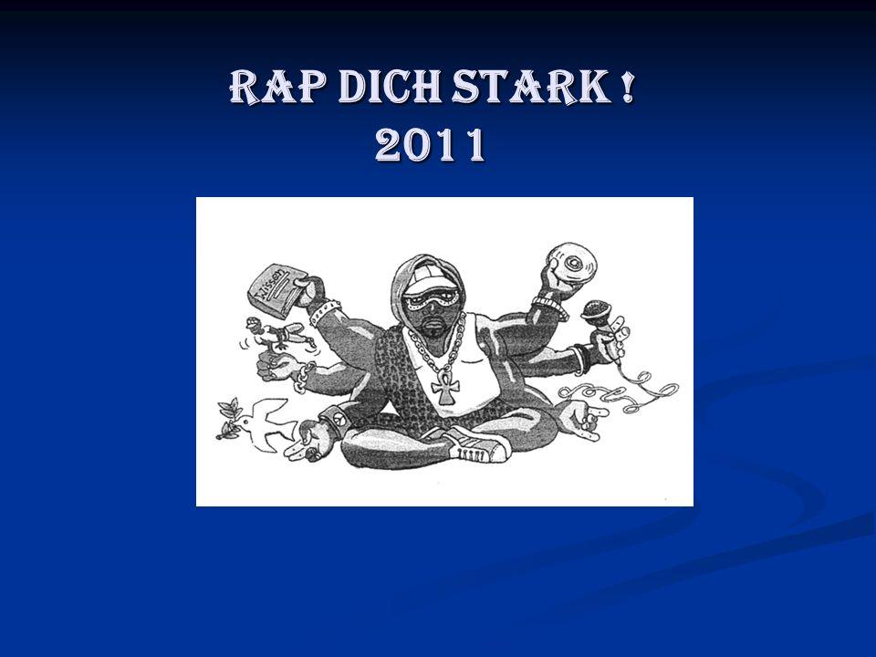 Rap Dich stark !