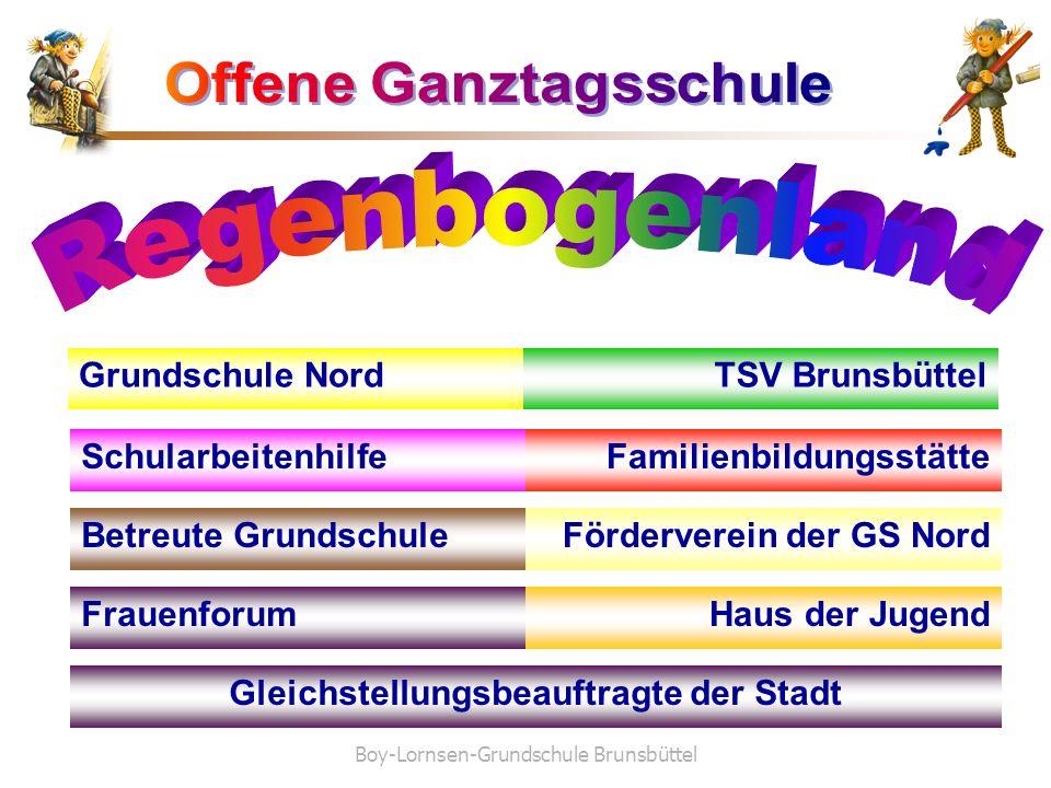 Boy-Lornsen-Grundschule Brunsbüttel Grundschule Nord Schularbeitenhilfe Betreute Grundschule Gleichstellungsbeauftragte der Stadt TSV Brunsbüttel Fami