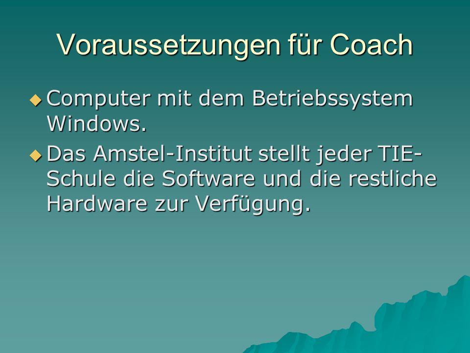 Voraussetzungen für Coach Computer mit dem Betriebssystem Windows.