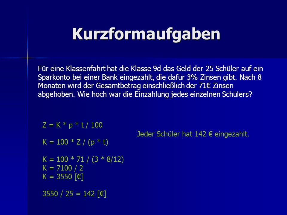 Kurzformaufgaben (2a³b²)³ * (ab³)³ =8 a 9 b 6 * a 3 b 9 = 8 a 12 b 15 14 ha – 5 a 3 m² - 415 m² + 350 dm² = 140000 m² - 503 m² - 415 m² + 3,5 m² = 139085,5 m² = 1390,855 a = 13,90855 ha