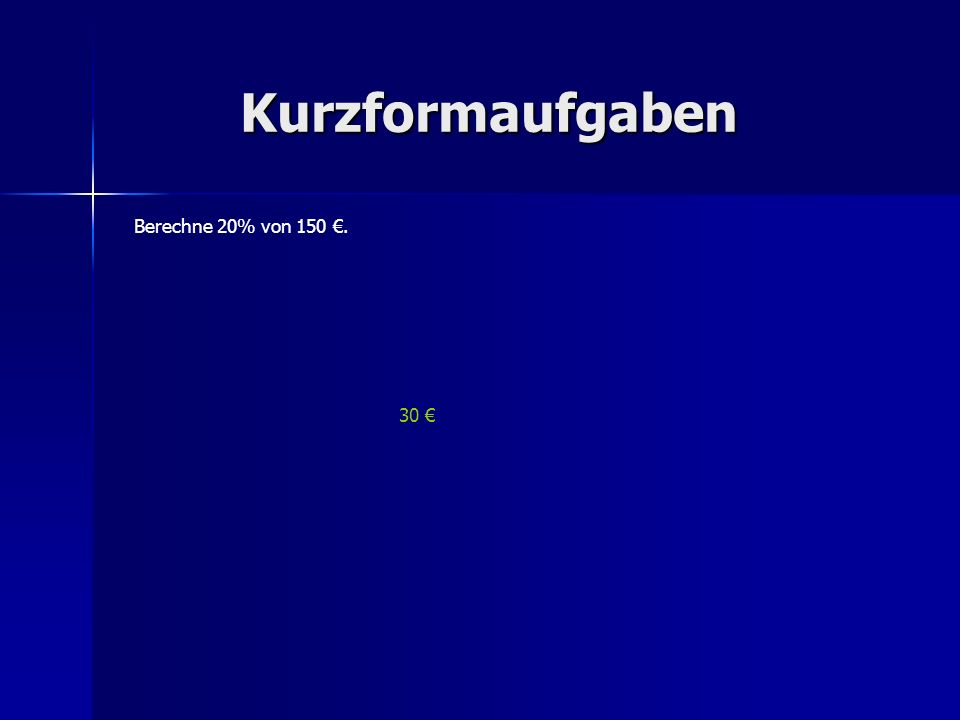 Kurzformaufgaben Berechne 5 + 2 * (4 + 1) 1214152935