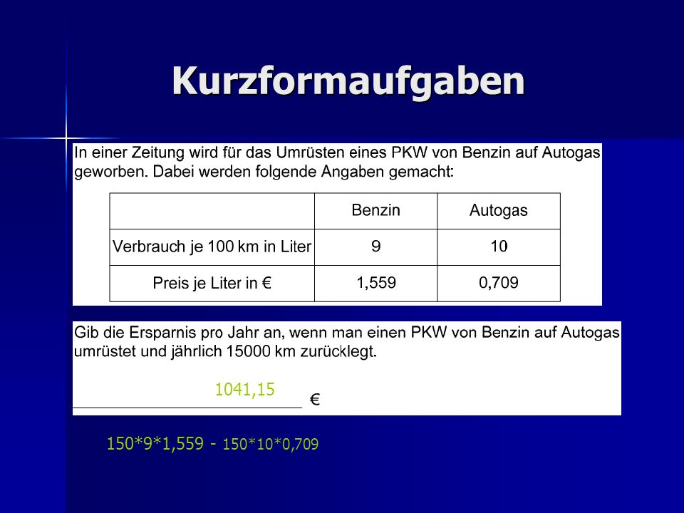 Kurzformaufgaben 150*9*1,559 - 150*10*0,709 1041,15