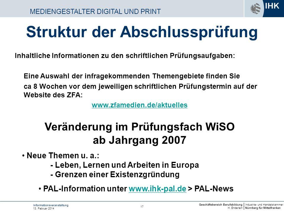 Industrie- und Handelskammer Nürnberg für Mittelfranken Geschäftsbereich Berufsbildung H. Enderlein 17 Informationsveranstaltung 13. Februar 2014 MEDI